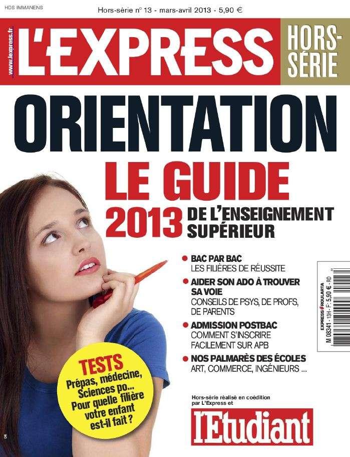 L'Express Hors-Série Etudes N°13 Mars Avril 2013