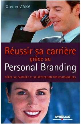 Réussir sa carrière grâce au Personal Branding