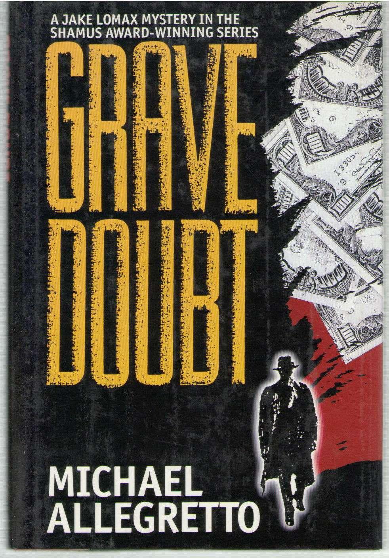 Grave Doubt, Allegretto, Michael