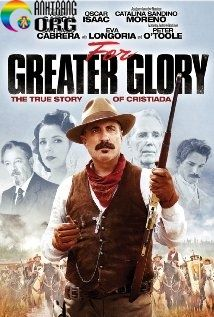 GiC3A1-CE1BBA7a-TE1BBB1-Do-For-Greater-Glory-The-True-Story-of-Cristiada-2012